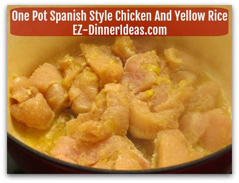 One Pot Spanish Style Chicken And Yellow Rice - Brown chicken in a Dutch oven at high heat