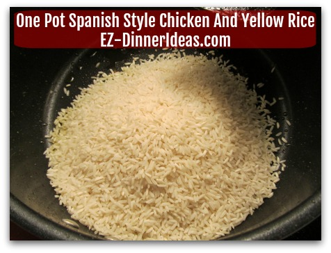 One Pot Spanish Style Chicken And Yellow Rice - In the same pot, add rice