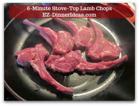 Easy Lamb Chop Recipe | 6-Minute Stove-Top Lamb Chops -  Seasoned side down on a hot cast iron skillet.
