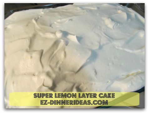 Lemon Cake Mix Recipe | Super Lemon Layer Cake - Spread whipped topping on the top layer of cake