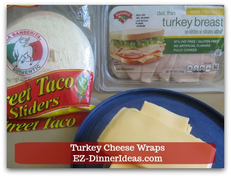Easy Breakfast Idea | Turkey Cheese Wraps - Three ingredients: Taco Sliders, Pre-sliced Cheese and Pre-sliced Turkey.