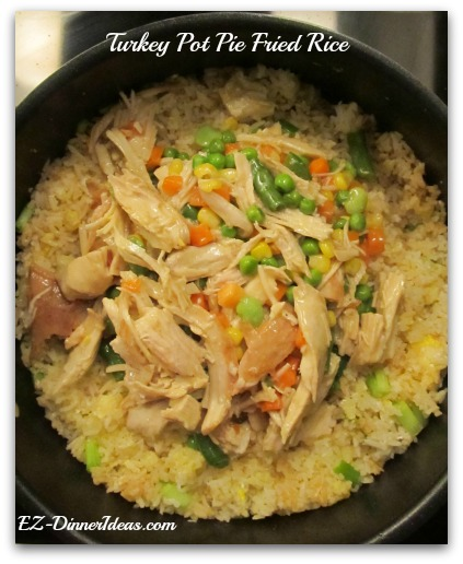 Turkey Pot Pie Fried Rice
