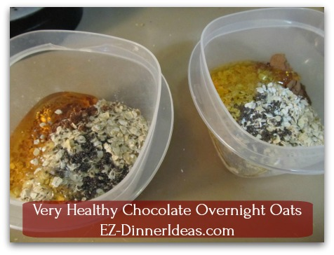 Very Healthy Chocolate Overnight Oats - Add honey/brown sugar and milk of your choice