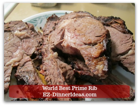 Prime Rib Dinner Menu | World Best Prime Rib - Cook to desire doneness and enjoy this melt in your mouth dinner.