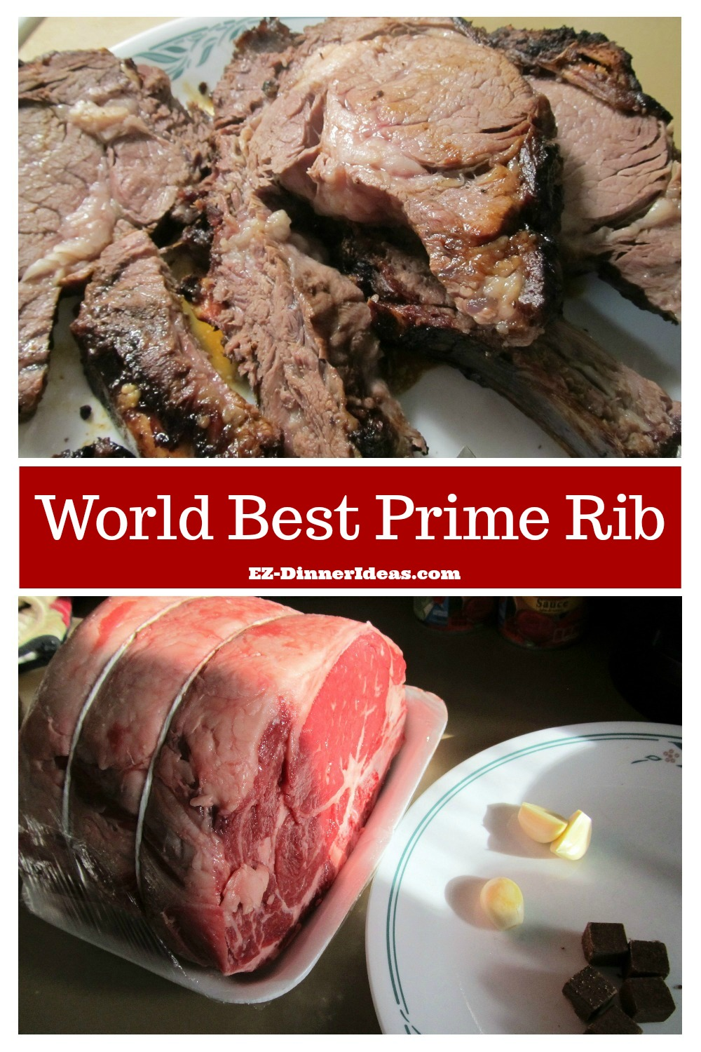 This prime rib dinner menu is the BEST you have ever had.  No prime rib from any restaurant can beat this recipe.