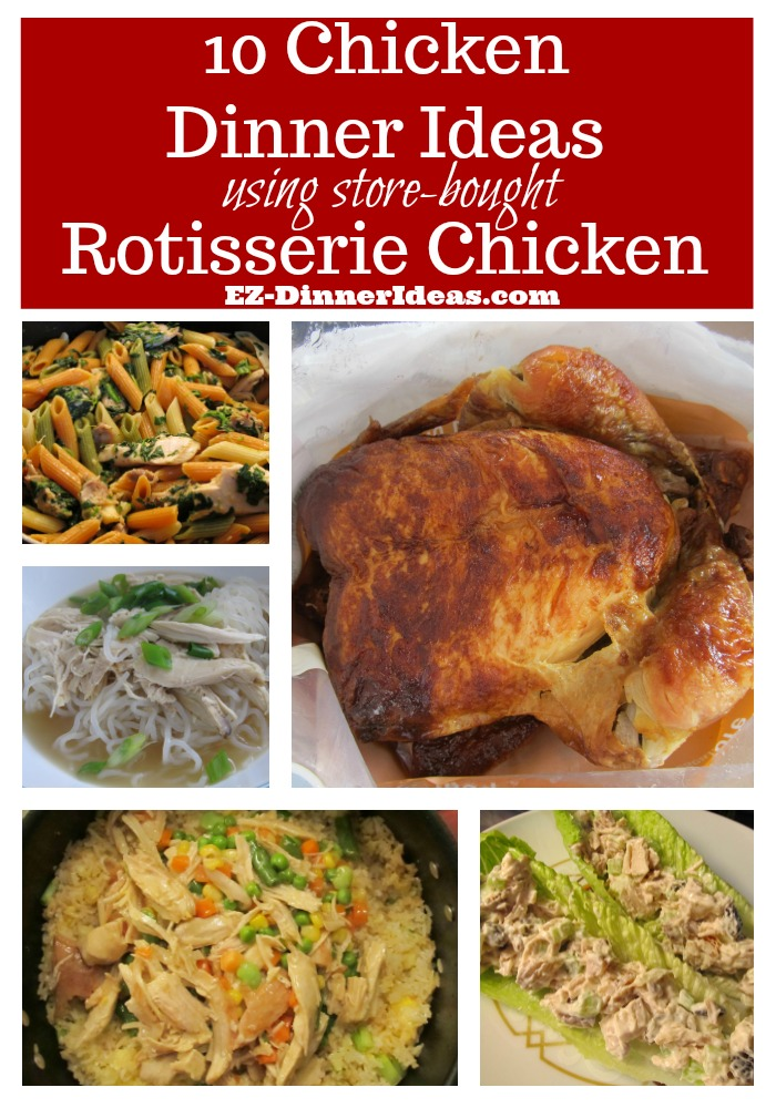 10 Chicken Recipes for Dinner using Rotisserie Chicken