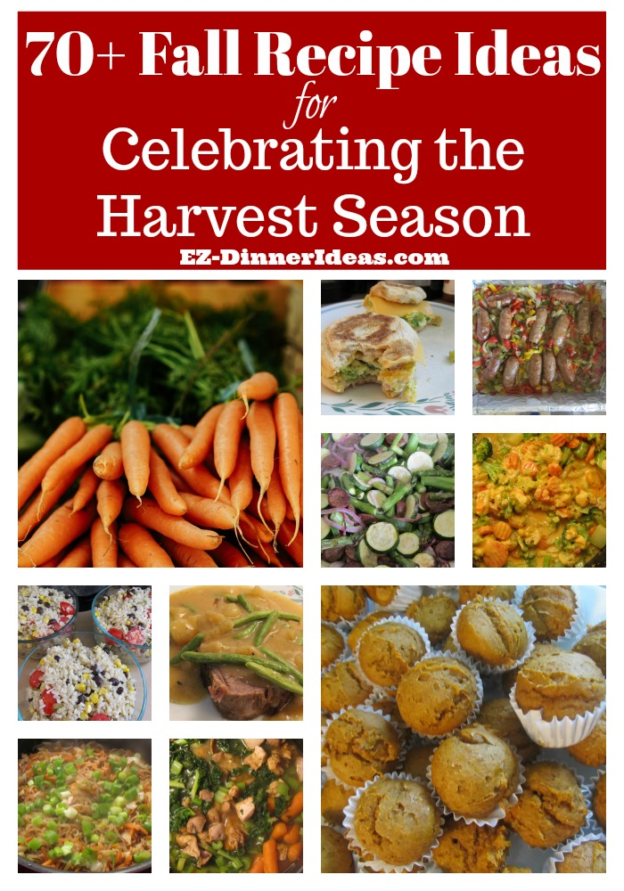 70+ Fall Recipe Ideas for Celebrating the Harvest Season