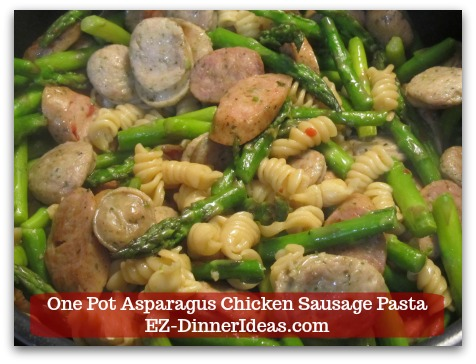Chicken Sausage Recipe One Pot Asparagus Chicken Sausage Pasta Only Takes 20 Minutes To Enjoy A Super Easy, Yummy and Healthy Meal