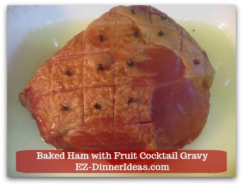 Baked Ham Dinner Menu with Fruit Cocktail Gravy - Cutting the surface of the ham in the diamond pattern.  Then, pin a whole clove in each diamond.