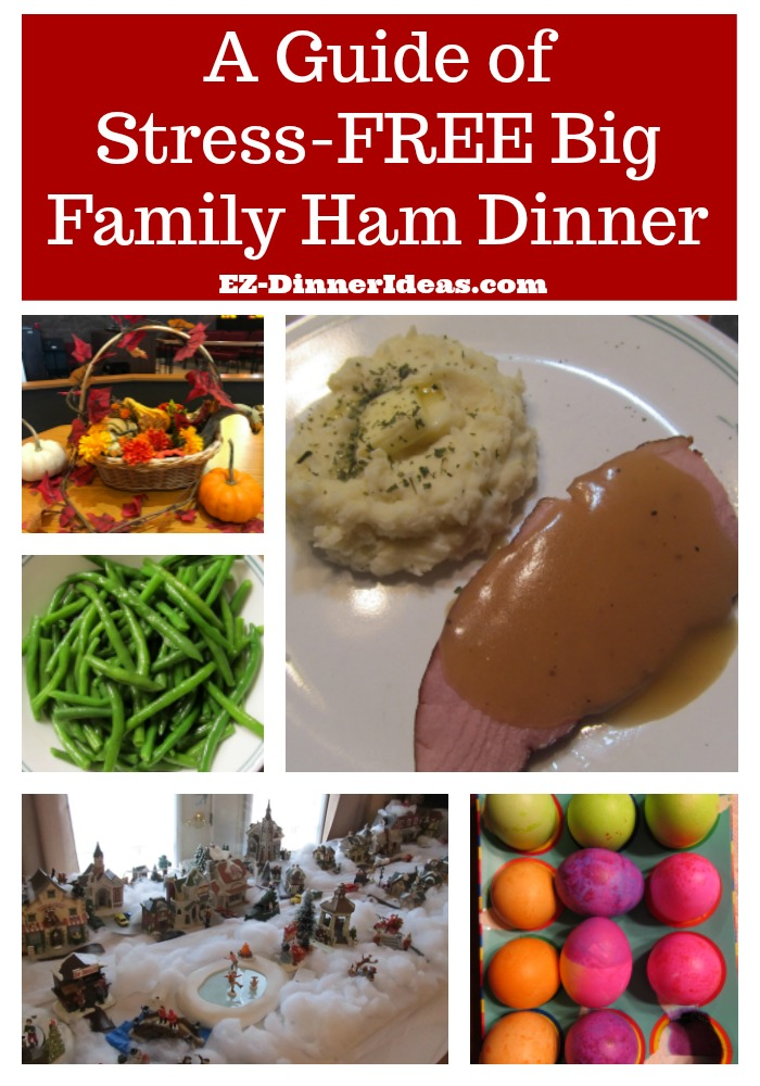 A Guide of Stress-FREE Big Ham Family Dinner