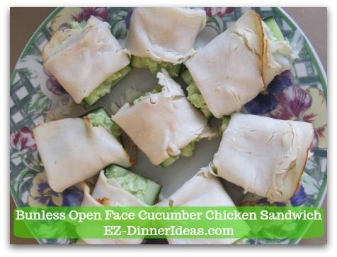 Easy No Cook Snack | Bunless Open Face Cucumber Chicken Sandwich