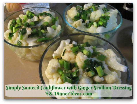 Simply Sauteed Cauliflower with Ginger Scallion Dressing