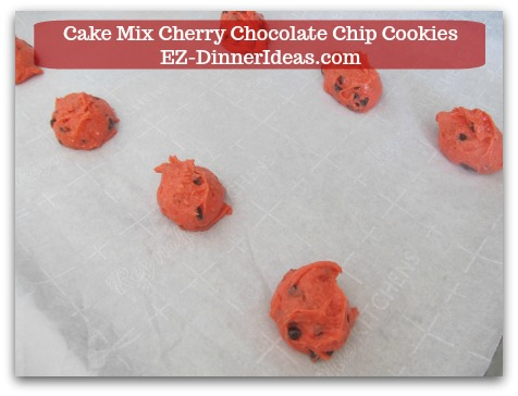 Cookie Recipe Using Cake Mix | Cake Mix Cherry Chocolate Chip Cookies - Use ice-cream scope to scope out dough and transfer to baking sheet.