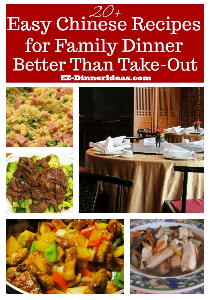 Chinese recipes for family dinner have 20+ delicious and easy meal ideas better than take-out.  Making Chinese is as simple as that.