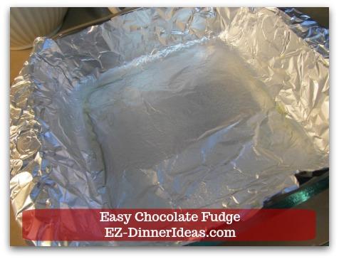 Easy Chocolate Fudge - Line a 8