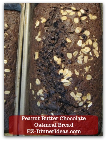Great Breakfast Idea Peanut Butter Chocolate Oatmeal Bread Two Most Popular Bread Spreads To Make A Really Awesome Bread