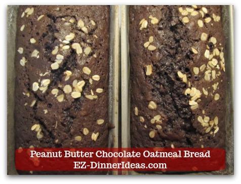 Peanut Butter Chocolate Oatmeal Bread