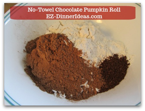 Chocolate Cake Roll | No-Towel Chocolate Pumpkin Roll - In a mixing bowl, add all dry ingredients.