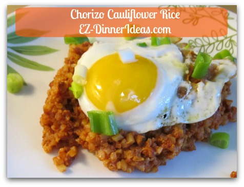 Chorizo Cauliflower Rice - Transfer cauliflower rice to serving plates and add fried egg on top for each serving