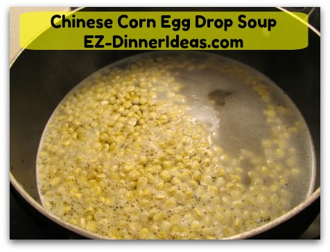 Chinese Corn Egg Drop Soup - When broth boils again.....
