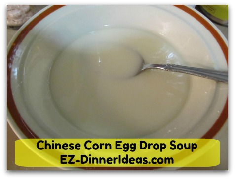Chinese Corn Egg Drop Soup - Combine corn starch and water to become slurry and put aside