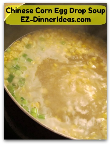 Chinese Corn Egg Drop Soup Comfort Food On A Chinese Dinner Table A Healthful Dish For You