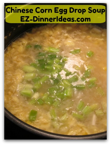 "Chinese corn egg drop soup is a typical ""fast"" soup on a Chinese family dinner table."