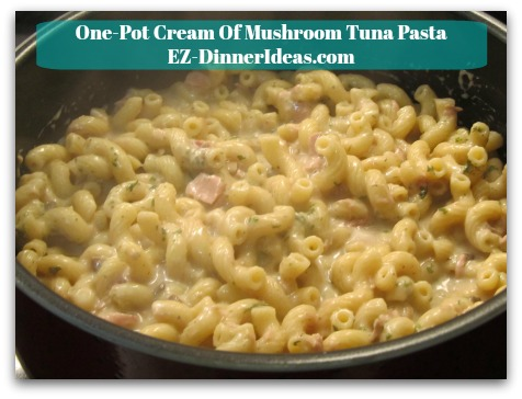 One-Pot Cream Of Mushroom Tuna Pasta