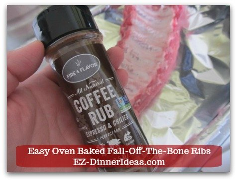 Baby Back Pork Ribs Recipe | Easy Oven Baked Fall-Off-The-Bone Ribs - I use this BBQ coffee rub for seasoning.  You can use any store bought brand or make your own.