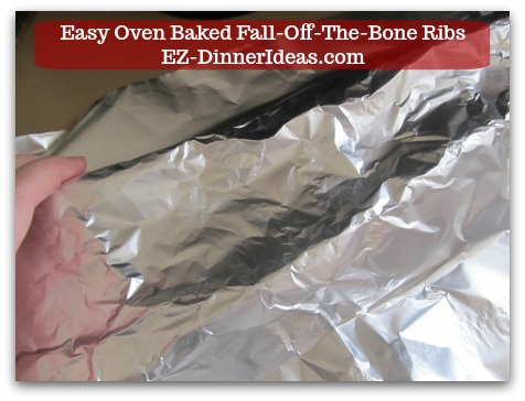 Baby Back Pork Ribs Recipe | Easy Oven Baked Fall-Off-The-Bone Ribs - Use another piece of foil and cover on top to seal the ribs tightly.