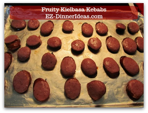 Fun Finger Food | Fruity Kielbasa Kebabs - Turn kielbasa over.