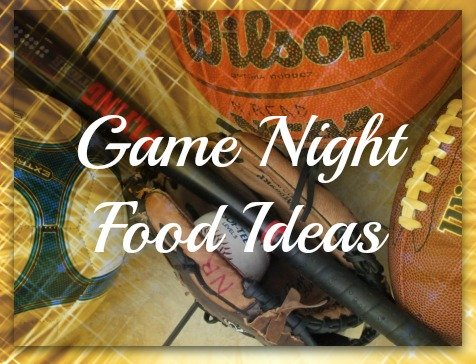 Game Night Food Ideas