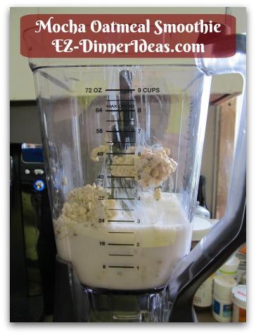 Mocha Oatmeal Smoothie - Add Overnight Oatmeal