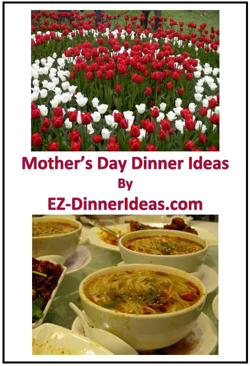 Mother's Day Dinner Ideas