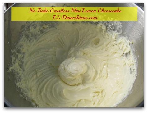 No-Bake Crustless Mini Lemon Cheesecake - Use hand mixer to combine cream cheese, lemon curd and lemon zest