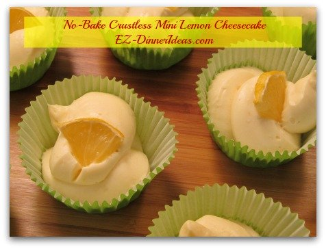 No-Bake Crustless Mini Lemon Cheesecake - Same cheesecake filling from this recipe can fill 6 mini graham cracker crusts or a regular size one