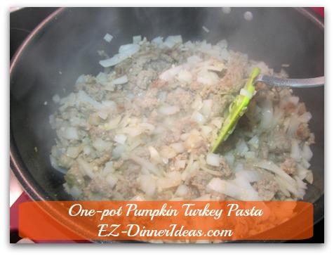 One-pot Pumpkin Turkey Pasta - Add diced onion