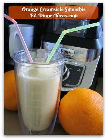 Orange Creamsicle Smoothie - YUMMMM.......