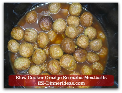 Slow Cooker Orange Sriracha Meatballs - This meatball finger food was inspired by a popular BBQ cocktail meatball recipe.
