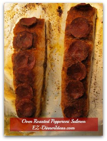 Oven Roasted Pepperoni Salmon