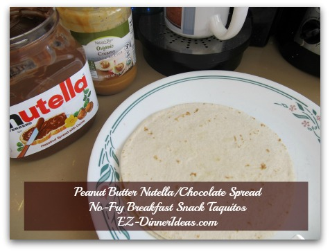 Peanut Butter Nutella/Chocolate Spread No-Fry Breakfast Snack Taquitos - Get your assembly line ready