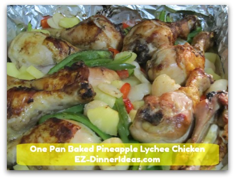 One Pan Baked Pineapple Lychee Chicken Another Restaurant Remake Recipe Great Sunday Dinner Idea
