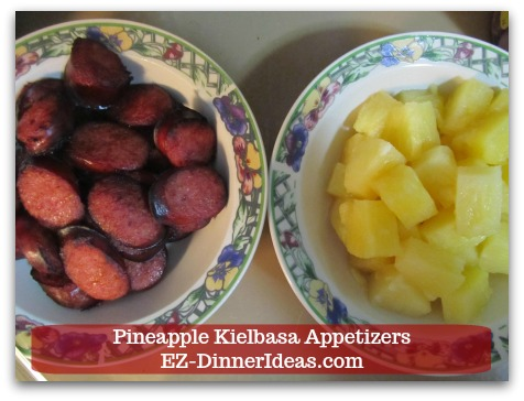 Kielbasa Appetizers   Pineapple Kielbasa - Let Kielbasa cool at room temperature before assembling everything together.