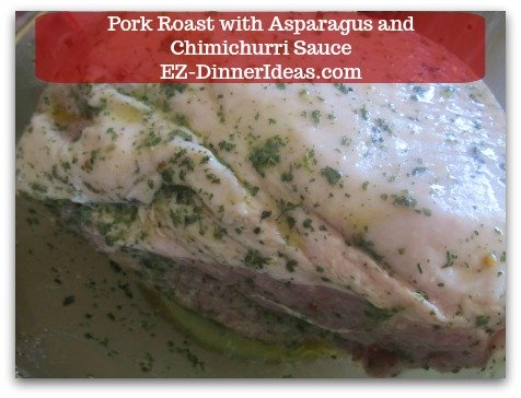 Pork Roast Recipe | Pork Roast with Asparagus and Chimichurri Sauce - Transfer meat into a big mixing bowl and pour in the marinade.