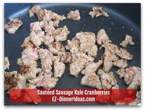 Sausage Kale Recipe | Sauteed with Cranberries - Turn sausage over to brown the other side
