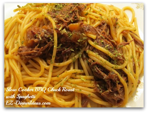Slow Cooker BBQ Chuck Roast with Spaghetti