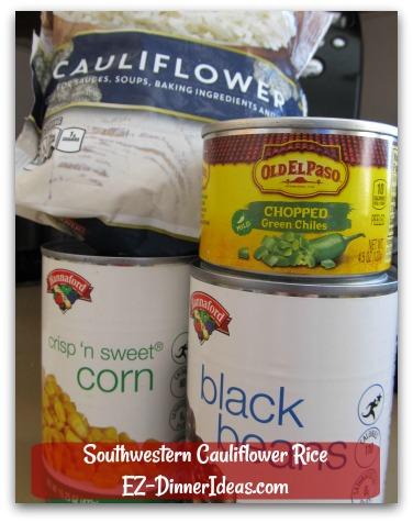 Southwestern Cauliflower Rice - 4 ready-to-use ingredients.  No prep work.  YAY!