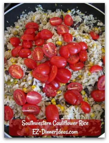 Southwestern Cauliflower Rice - Colorful, Flavorful, Healthful.  Dinner in less than 30 minutes.