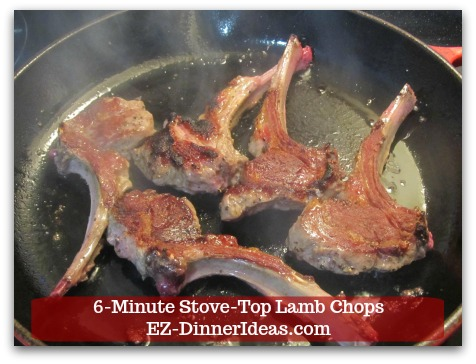Easy Lamb Chop Recipe | 6-Minute Stove-Top Lamb Chops -  Cook 3 minutes on each side.