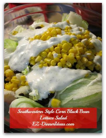 Southwestern Style Corn Black Bean Lettuce Salad